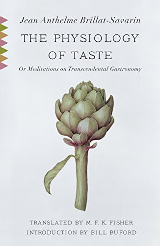 9780307390370: The Physiology of Taste: or Meditations on Transcendental Gastronomy (Vintage Classics)