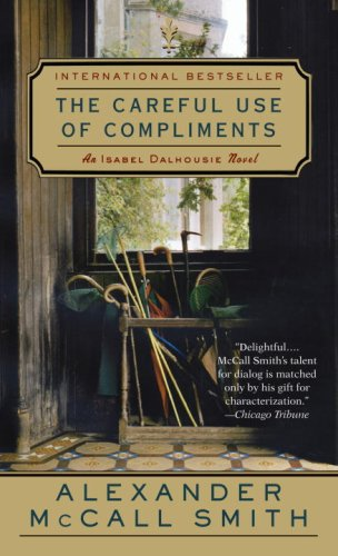 9780307390417: The Careful Use of Compliments