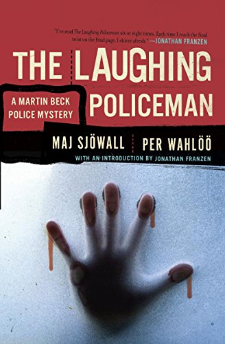 The Laughing Policeman: A Martin Beck Police Mystery (4) (Vintage Crime/Black Lizard): Maj ...