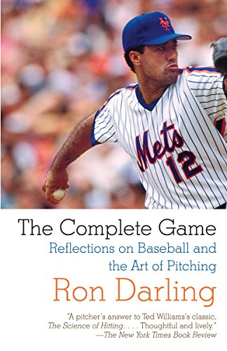 9780307390585: The Complete Game: Reflections on Baseball and the Art of Pitching