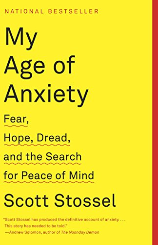 MY AGE OF ANXIETY : FEAR HOPE DREAD A