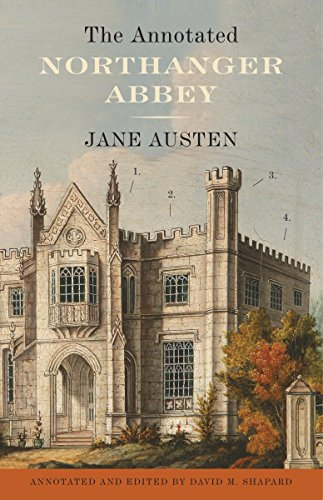 9780307390806: The Annotated Northanger Abbey