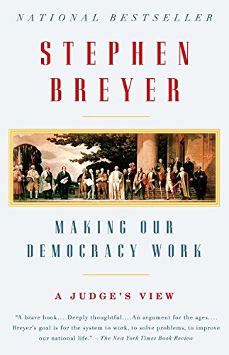 9780307390837: Making Our Democracy Work: A Judge's View