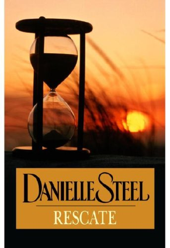 Rescate (Spanish Edition): Danielle Steel