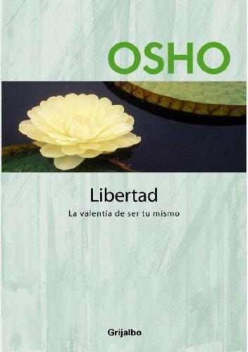 9780307391193: Libertad: La Valentía de Ser Tu Mismo