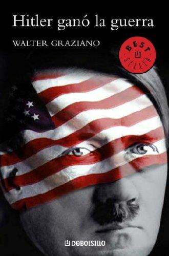 9780307391292: Hitler gano la guerra (Spanish Edition)