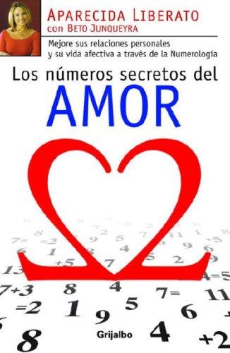 Los números secretos del amor (Spanish Edition): Aparecida Liberato