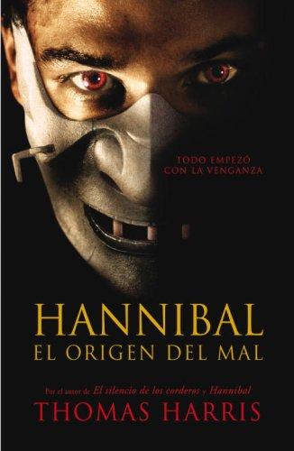 9780307391582: Hannibal El Origen del Mal