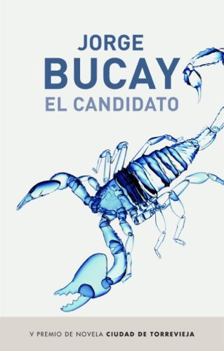 9780307391599: El candidato / The Candidate