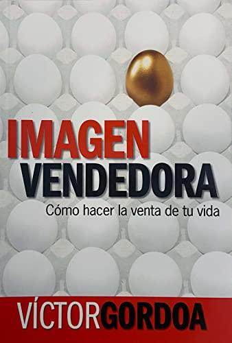 9780307391711: La Imagen Vendedora (Spanish Edition)