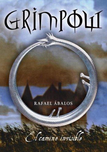 9780307391773: Grimpow: El Camino Invisible (Serie Infinita)