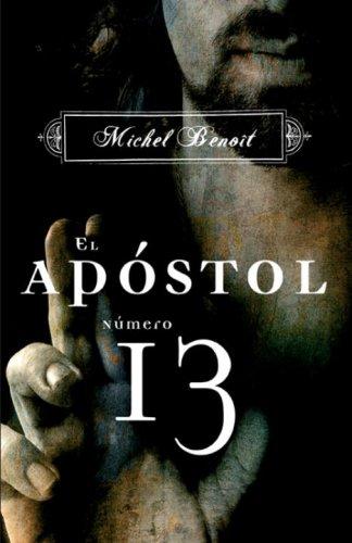 9780307391803: El apóstol número 13 (Spanish Edition)