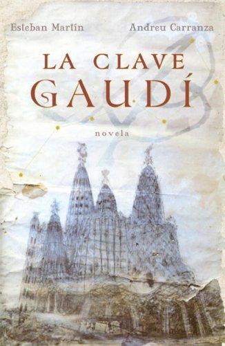 9780307391872: La Clave Gaudi (Spanish Edition)