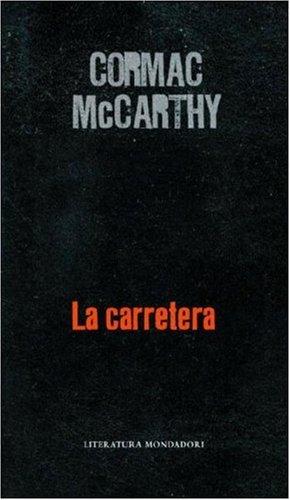 Carretera: McCarthy, Cormac