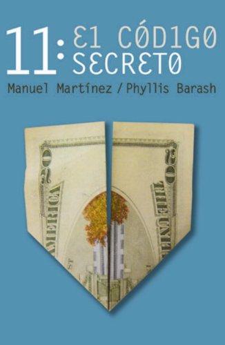 9780307391964: 11: El codigo secreto (Spanish Edition)