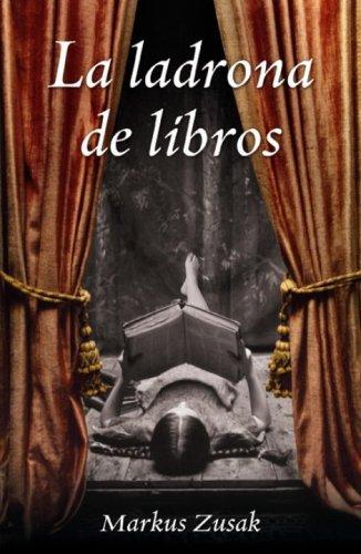 9780307391995: La Ladrona de Libros