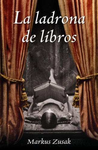 La ladrona de libros (Spanish Edition): Zusak, Markus