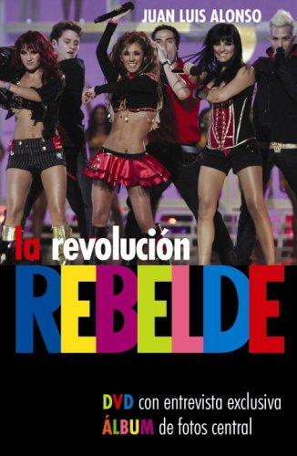 9780307392244: La Revolucion Rebelde [With DVD]