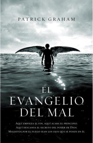 El evangelio del mal (Spanish Edition): Graham, Patrick