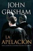 9780307392374: La apelación (Spanish Edition)