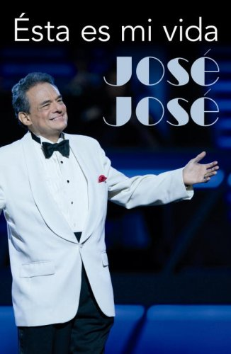 9780307392442: Jose Jose : Esta es mi vida / Jose Jose : This is my life