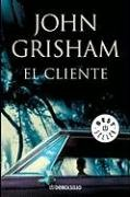 9780307392510: El cliente (Best Seller (Debolsillo)) (Spanish Edition)