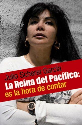 9780307392541: Reina del pacifico la mujer mito del narco mexicano