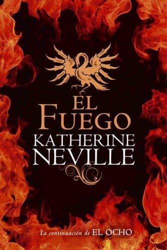 9780307392701: El fuego (Spanish Edition)