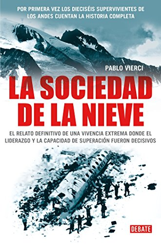 9780307392817: La sociedad de la nieve/ The Snow Society