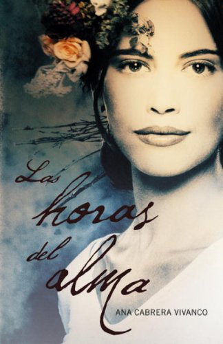 9780307392824: Las horas del alma/ The Hours of the Soul