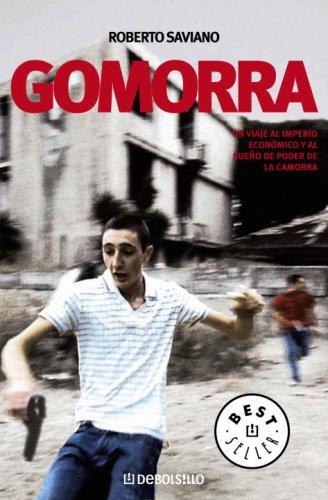 9780307392831: GOMORRA: Un viaje al imperio economico y al sueno de poder de la Camorra (Best Seller (Debolsillo)) (Spanish Edition)