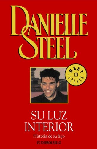 Su luz interior (Spanish Edition): Steel, Danielle