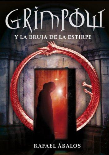 9780307392961: Grimpow y la bruja de la estirpe (Serie Infinita) (Spanish Edition)