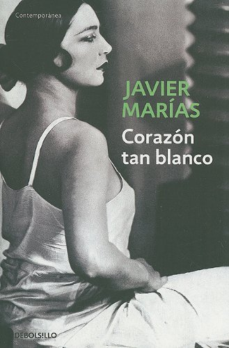 9780307393050: Corazon tan blanco (Contemporanea (Debolsillo)) (Spanish Edition)