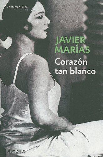 9780307393050: Corazon tan blanco (Contemporanea (Debolsillo)) (Spanish Edition)