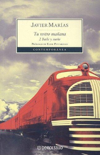 9780307393098: Tu rostro manana 2: Baile y sueno (Contemporanea (Debolsillo)) (Spanish Edition)