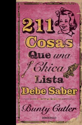 9780307393371: 211 COSAS QUE UNA CHICA LISTA DEBE SABER (DIVERSOS)