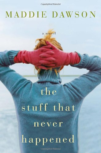 9780307393678: The Stuff That Never Happened