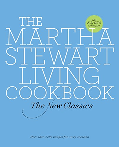 9780307393838: The Martha Stewart Living Cookbook: The New Classics