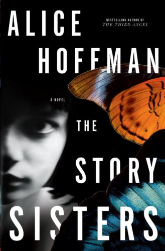 9780307393869: The Story Sisters: A Novel