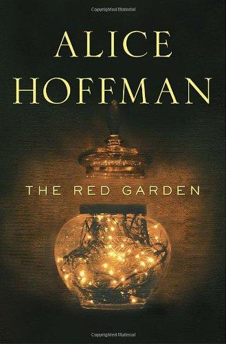 The Red Garden: Hoffman, Alice