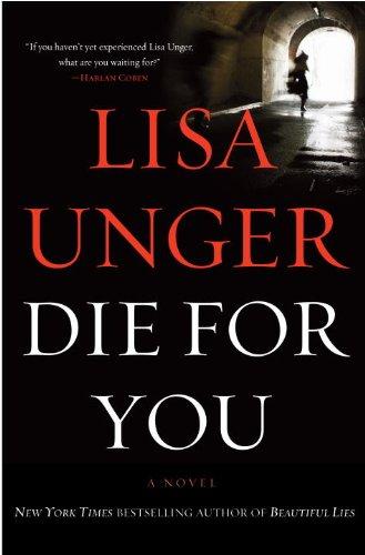 DIE FOR YOU (SIGNED): Unger, Lisa