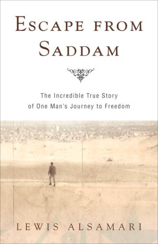 9780307394026: Escape from Saddam: The Incredible True Story of One Man's Journey to Freedom