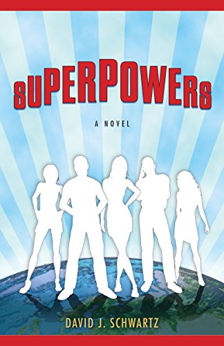 9780307394408: Superpowers: A Novel