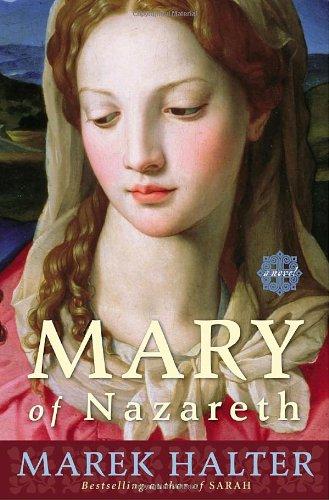 9780307394835: Mary of Nazareth: A Novel