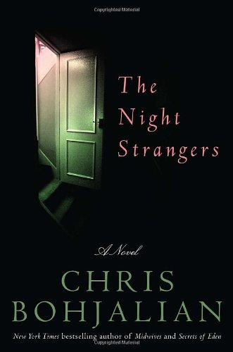 The Night Strangers: A Novel: Bohjalian, Chris