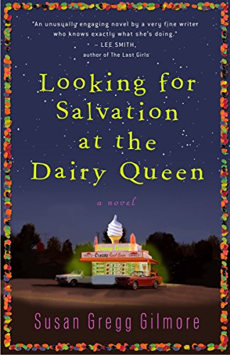 9780307395023: Looking for Salvation at the Dairy Queen: A Novel