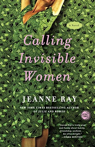 9780307395061: Calling Invisible Women: A Novel