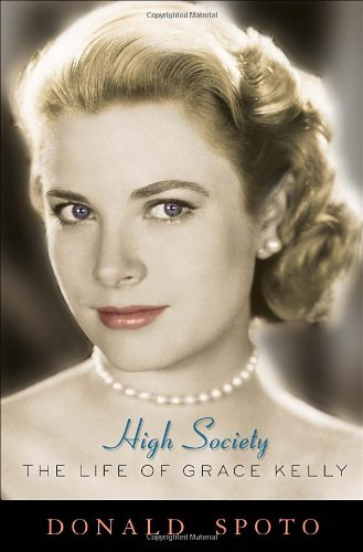 9780307395610: High Society: The Life of Grace Kelly