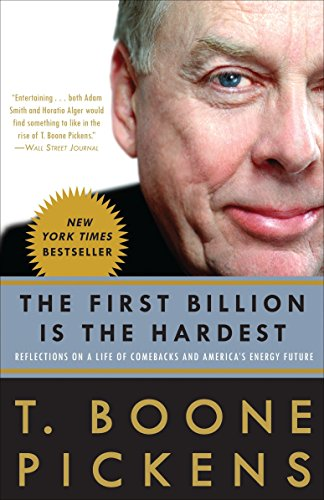 9780307396013: The First Billion Is the Hardest: Reflections on a Life of Comebacks and America's Energy Future